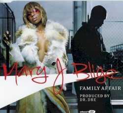 MARY J. BLIGE - Family Affair || 1529 || S