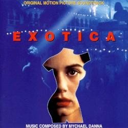 Mychael Danna - Exotica