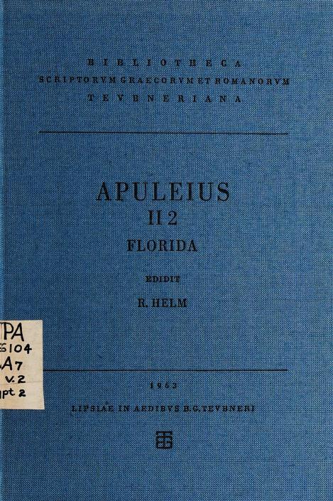 Apulei Platonici Madaurensis Opera quae supersunt by Apuleius
