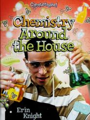 Cover of: Chemistry around the house | Erin Knight