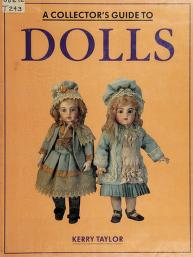 Cover of: Collector's Guide to Dolls | Kerry Taylor