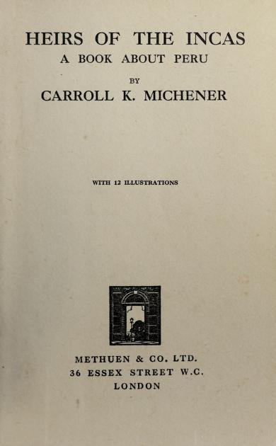 Heirs of the Incas by Carroll Kinsey Michener