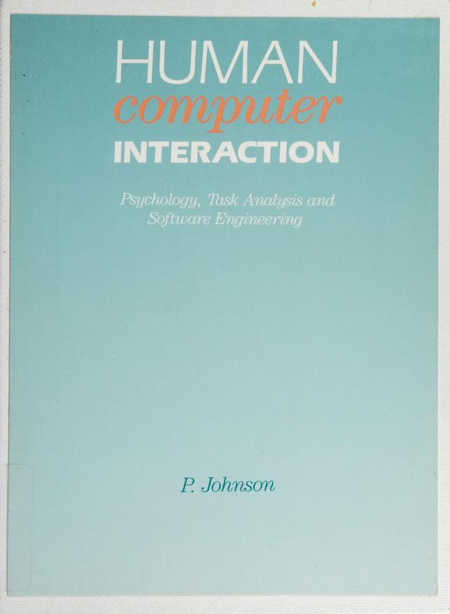 Human computer interaction by Johnson, Peter