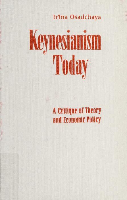 Keynesianism today by Irina Mikhaĭlovna Osadchai͡a