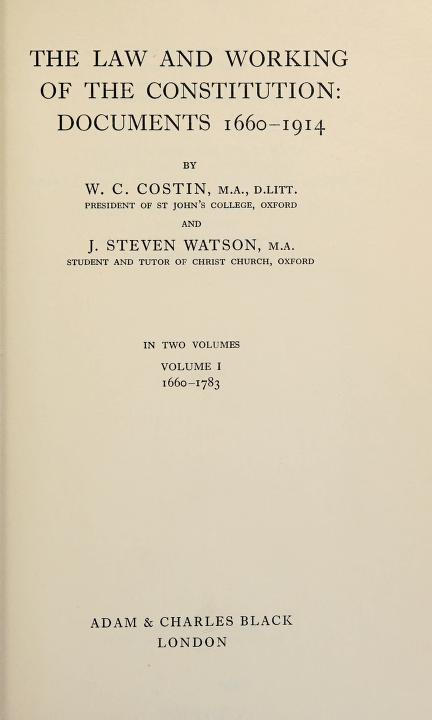 The law and working of the constitution by William Conrad Costin