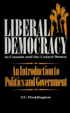 Cover of: Liberal Democracy in Canada and the United States | T. Pocklington