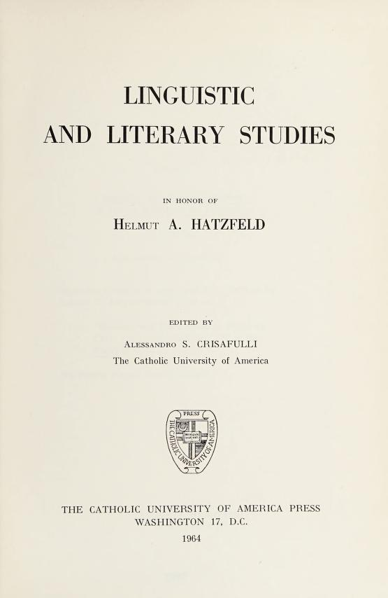 Linguistic and literary studies in honor of Helmut A. Hatzfeld by Alessandro S. Crisafulli