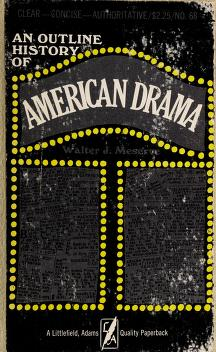 Cover of: An outline history of American drama | Walter J. Meserve