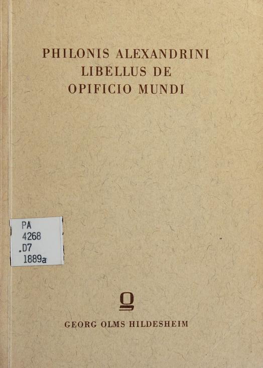Philonis Alexandrini libellus De opificio mundi by Philo of Alexandria