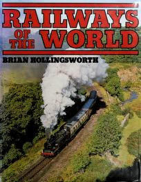 Cover of: Railways of the world | J. B. Hollingsworth