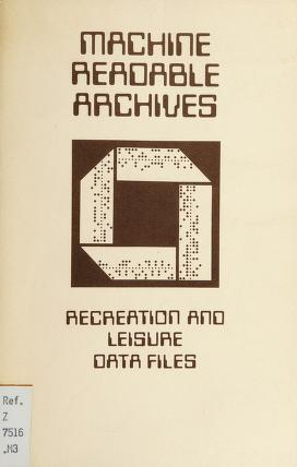 Cover of: Recreation and leisure data files | Machine Readable Archives (Canada)