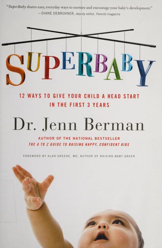 Superbaby by Jenn Berman